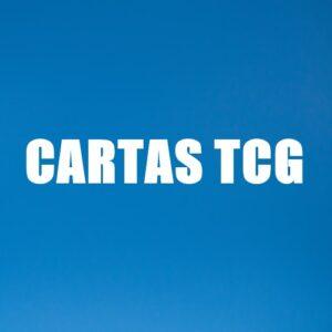 CARTAS COLECCIONABLES TCG