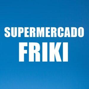SUPERMERCADO FRIKI